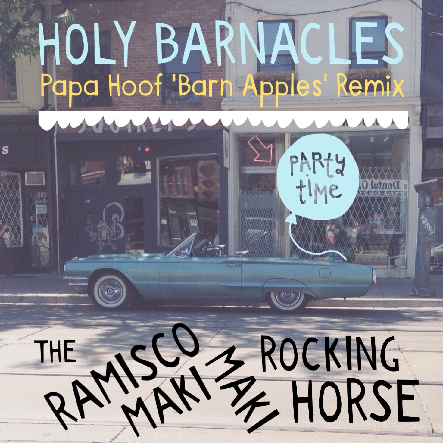 Cover Art for Holy Barnacles (Papa Hoof 'Barn Apples' Remix) by The Ramisco Maki Maki Rocking Horse